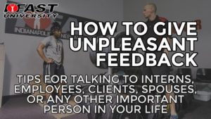 How to Give Unpleasant Feedback
