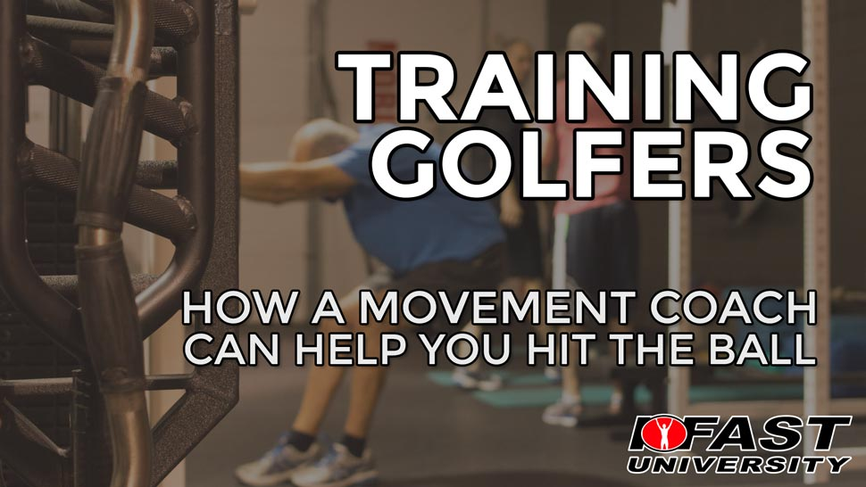 Training Golfers: How a movement coach can help you hit the ball