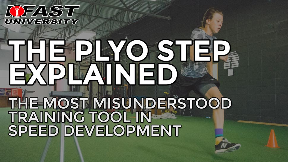 The Plyo Step Explained: The most misunderstood training tool in speed development