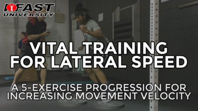 Vital Training for Lateral Speed: A 5-exercise progression for increasing movement velocity