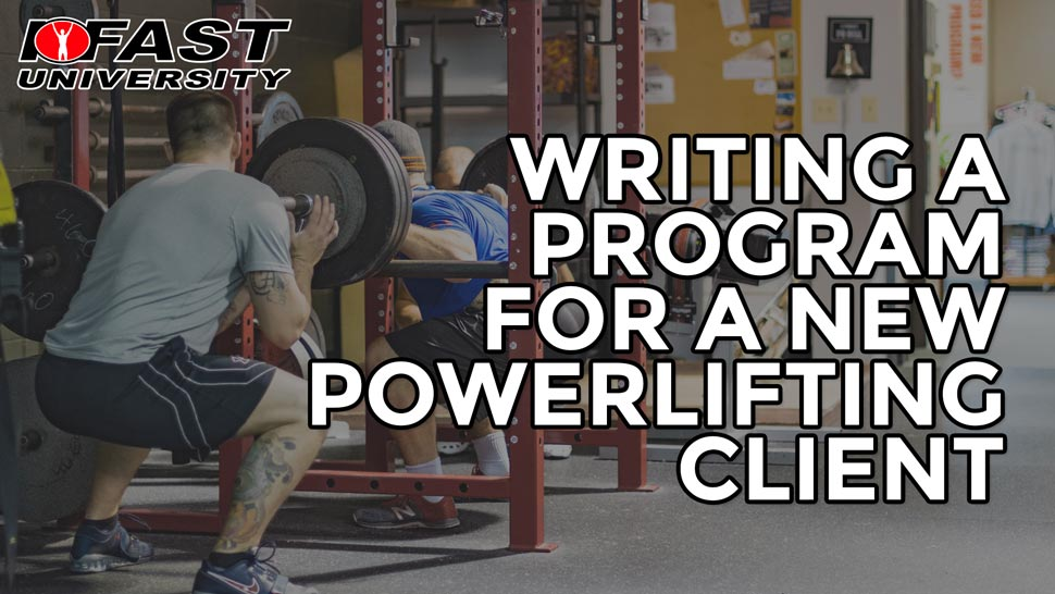 Writing a Program for a New Powerlifting Client