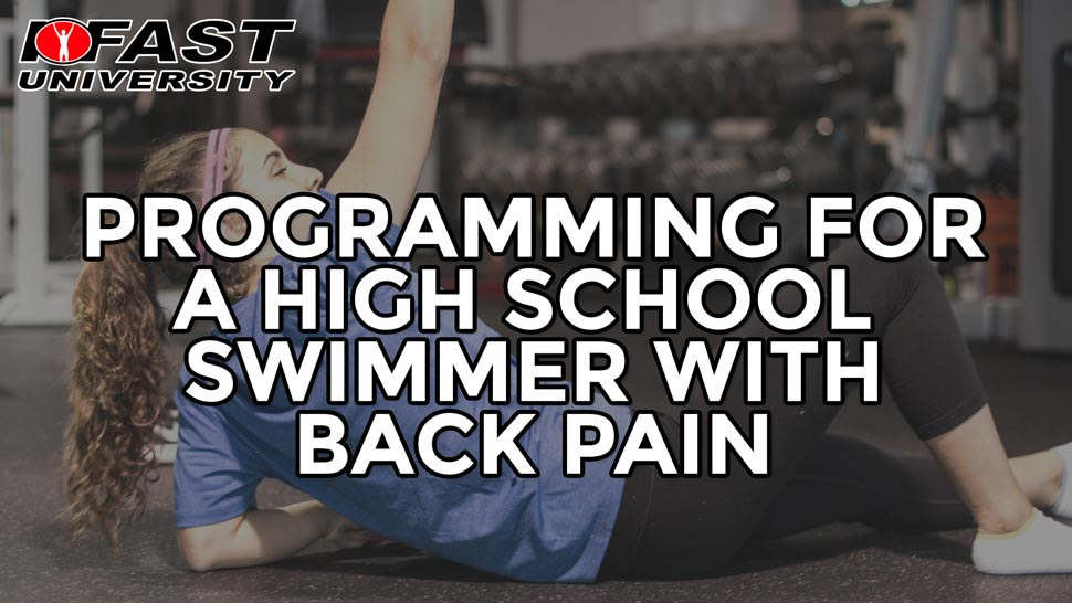 Programming for a High School Swimmer with Back Pain