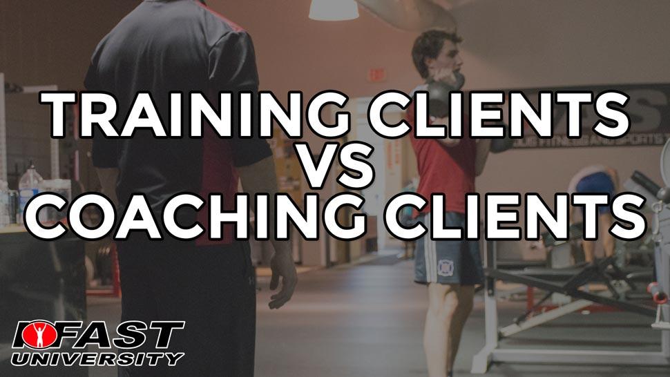 Training Clients vs Coaching Clients