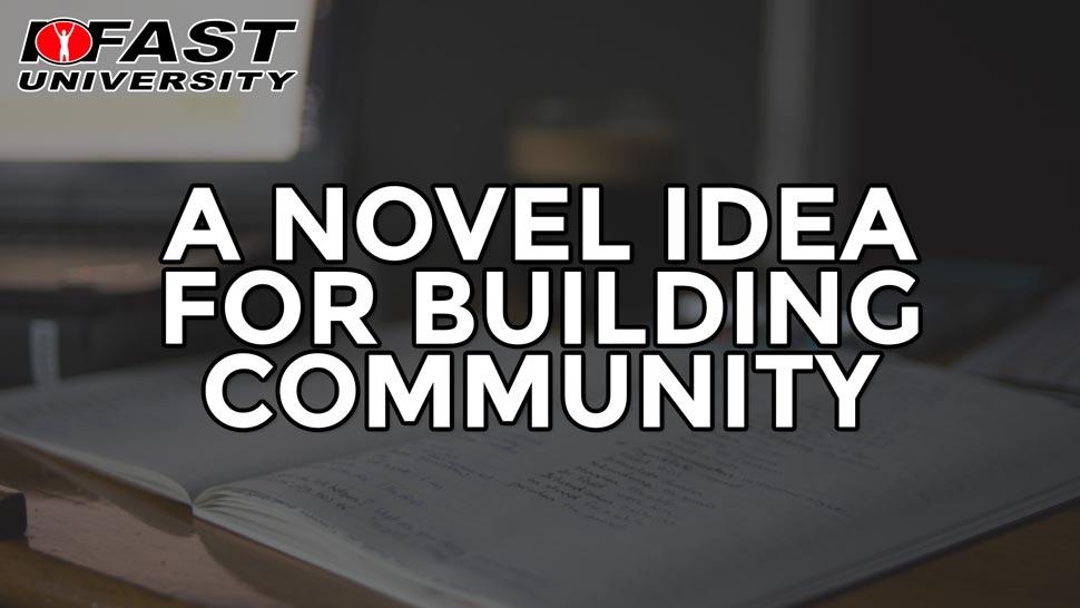 A Novel Idea for Building Community
