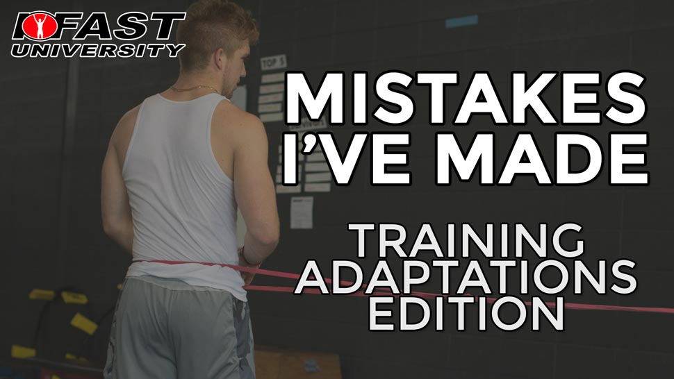 Mistakes I've Made: Training adaptations edition