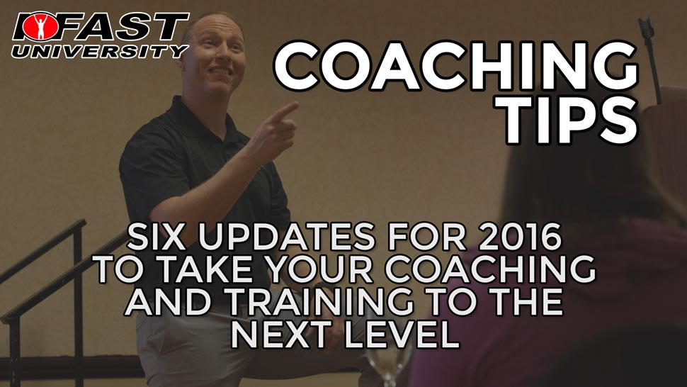 Coaching Tips: Six updates for 2016 to take your coaching and training to the next level