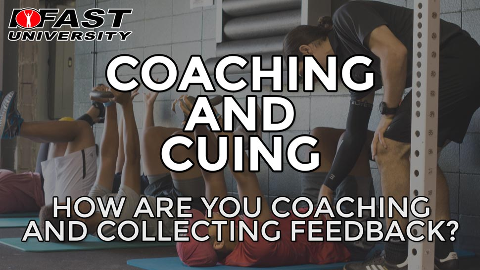 Coaching and Cuing: How are you coaching and collecting feedback?