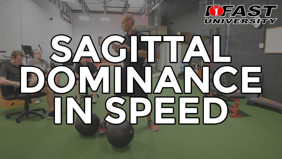Sagittal Dominance in Speed