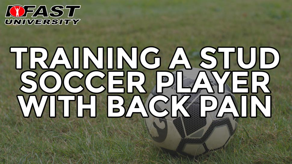 Training a Stud Soccer Player with Back Pain