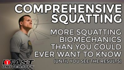 Comprehensive Squatting: More squatting biomechanics than you could ever want to know (until you see the results)