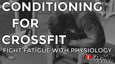 Conditioning for Crossfit: Fight Fatigue with Physiology