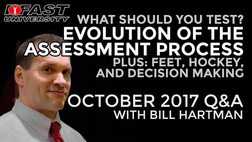 What Should You Test? Evolution of the Assessment Process - Plus feet, hockey, and decision making