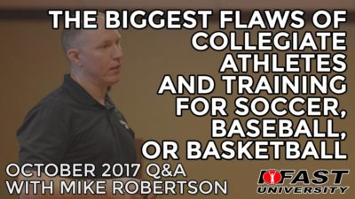 The Biggest Flaws of Collegiate Athletes and Training for Soccer, Baseball, or Basketball