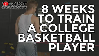 8 Weeks to Train a College Basketball Player