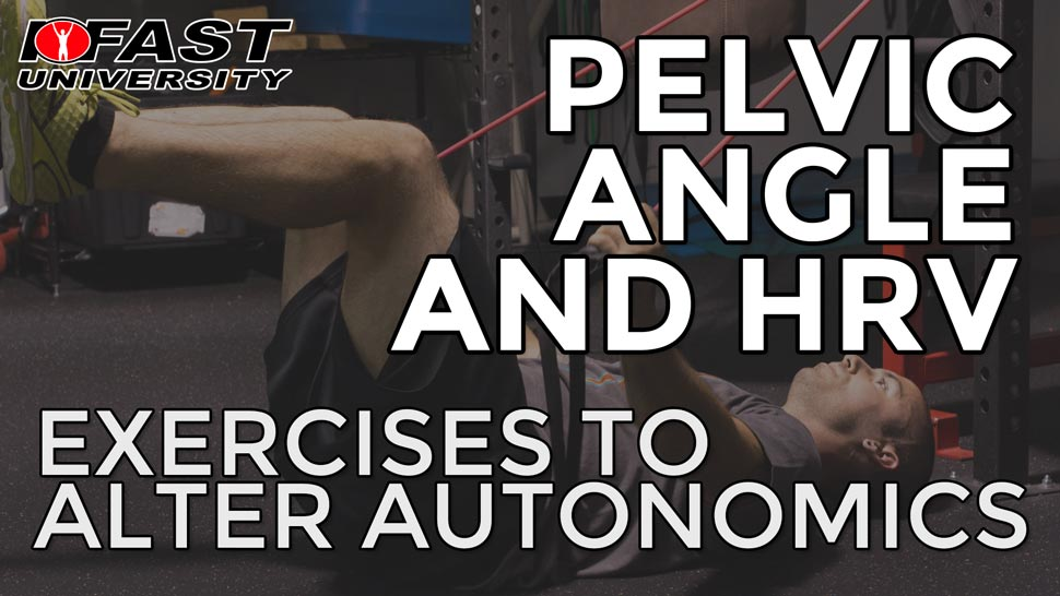 Pelvic Angle and HRV: Exercises to alter autonomics