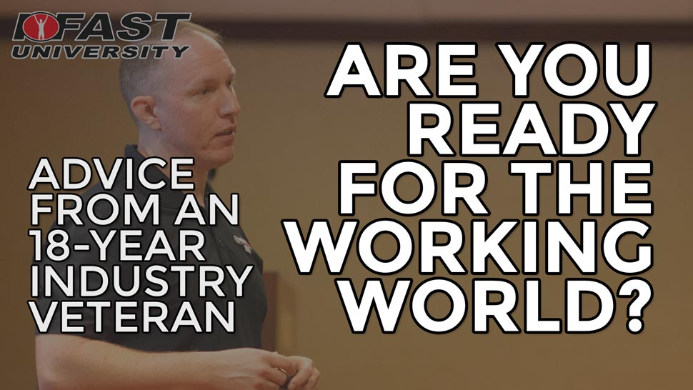 Are YOU Ready for the Working World? Advice from an 18-Year Industry Veteran