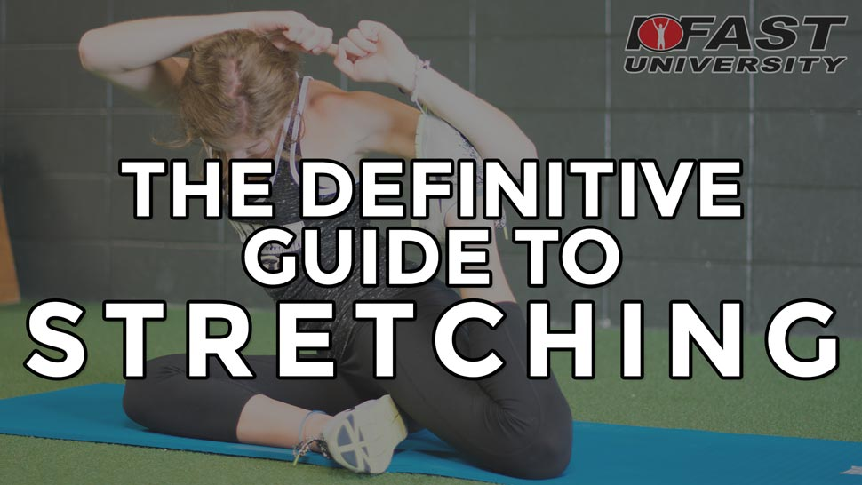 The Definitive Guide to Stretching