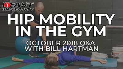 Hip Mobility in the Gym - October 2018 Q&A with Bill Hartman
