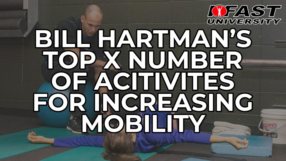 Bill Hartman's Top X Number of Activities for Increasing Mobility