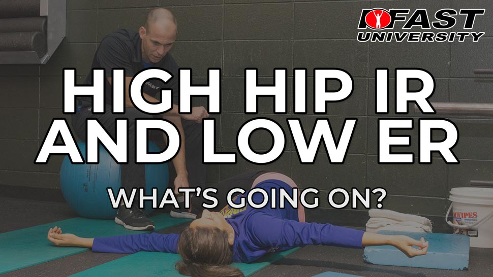 High Hip Internal Rotation and Limited External Rotation - What's going on?