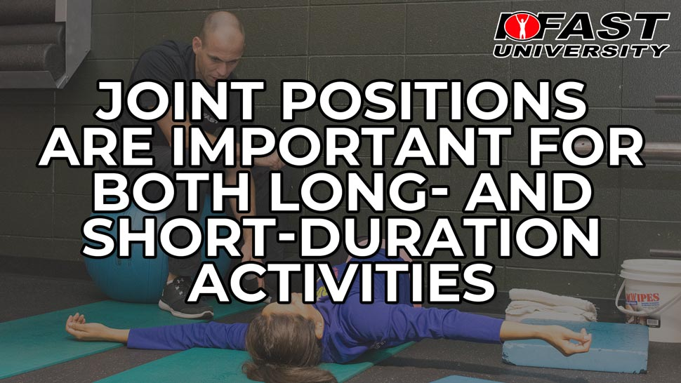 Joint Positions are Important for Both Long- and Short-Duration Activities
