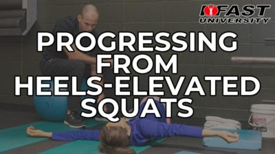 Progressing from Heels-Elevated Squats