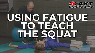 Using Fatigue to Teach the Squat