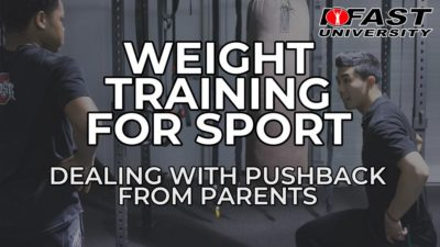 Weight Training for Sport - Dealing with pushback from parents