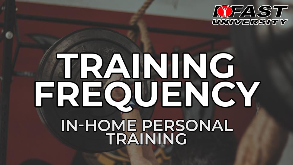 Training Frequency for In-Home Clients