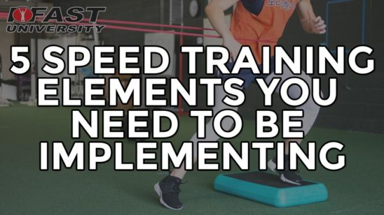 5 Speed Training Elements You Need to be Implementing